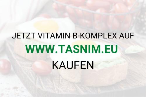 B-Komplex auf www.tasnim.eu kaufen
